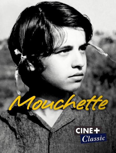 Ciné+ Classic - Mouchette