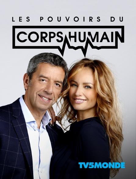 TV5MONDE - Les pouvoirs extraordinaires du corps humain