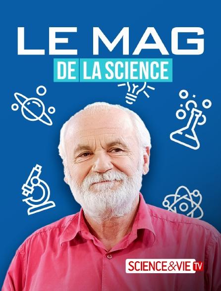Science et Vie TV - Le mag de la science
