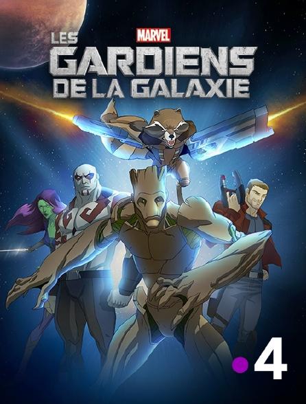 France 4 - Les gardiens de la galaxie
