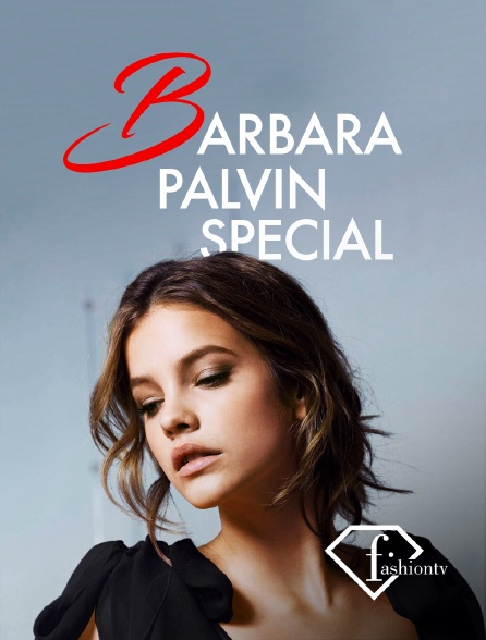 Fashion TV - Barbara Palvin Special