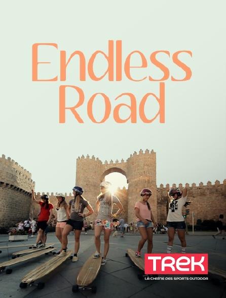 Trek - Endless Road