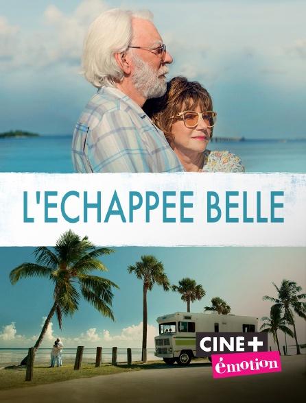 Ciné+ Emotion - L'échappée belle