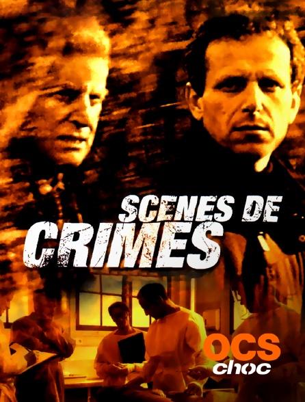OCS Choc - Scènes de crimes