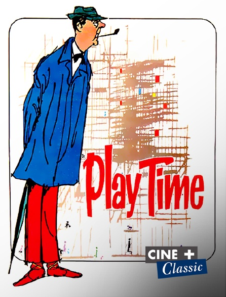 Ciné+ Classic - Playtime