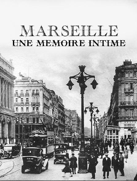 Marseille une mémoire intime