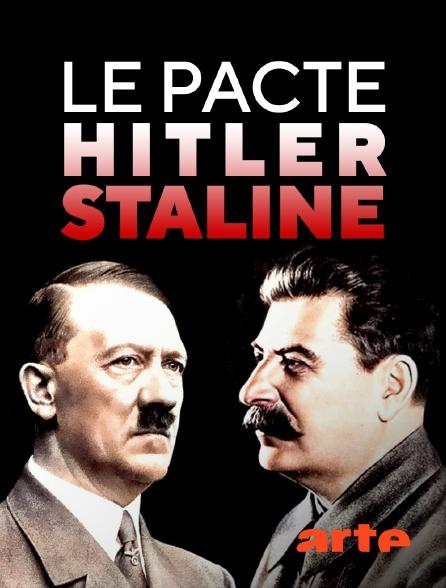 Arte - Le pacte Hitler-Staline