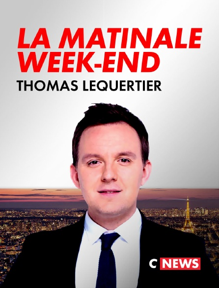 CNEWS - La matinale week-end