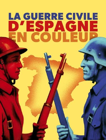La guerre civile d'Espagne en couleur