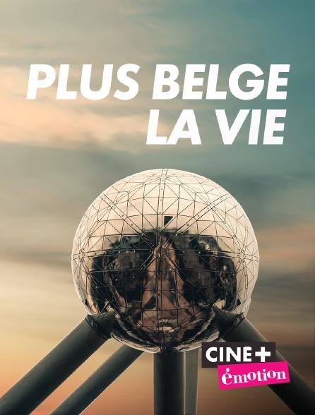 Ciné+ Emotion - Plus belge la vie