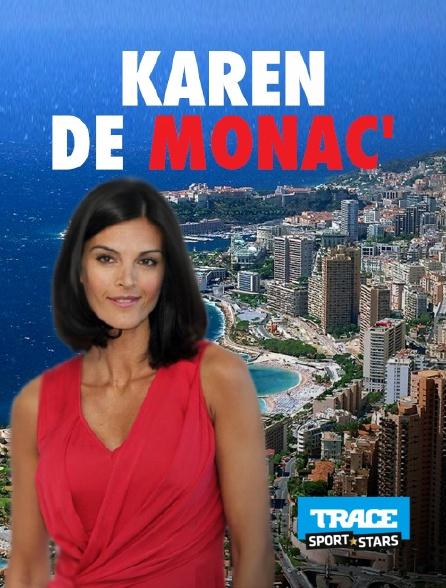 Trace Sport Stars - Karen de Monac'