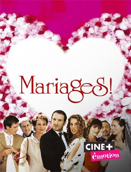 Ciné+ Emotion - Mariages !