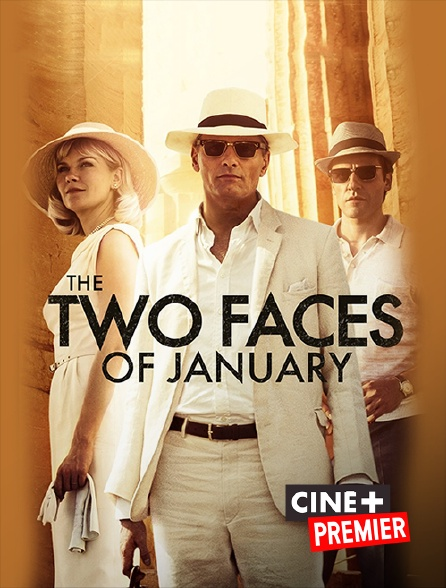 Ciné+ Premier - The Two Faces of January