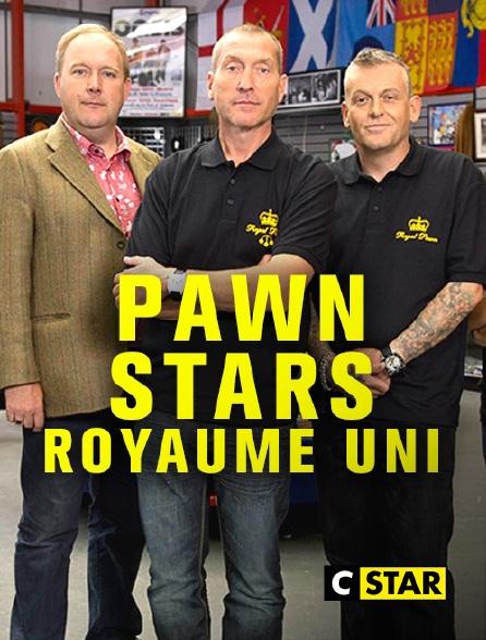 CSTAR - Pawn Stars Royaume-Uni