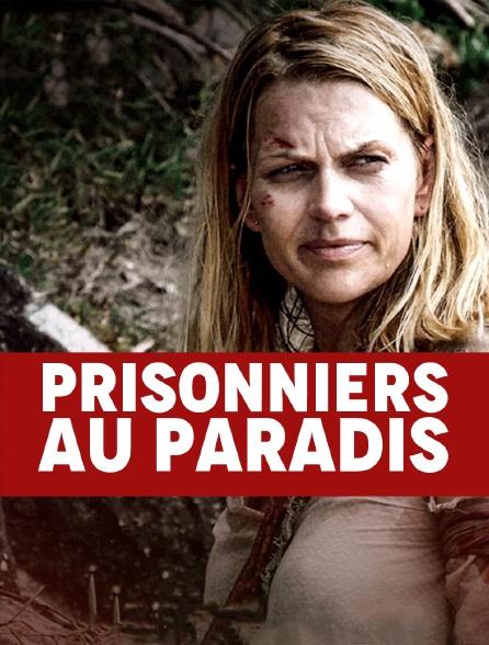 Prisonniers au paradis