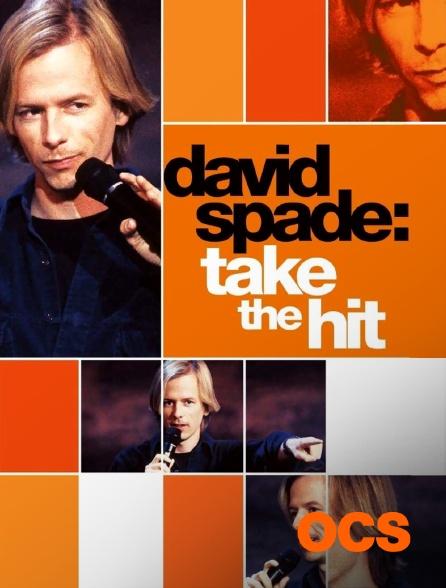 OCS - David Spade : Take the Hit