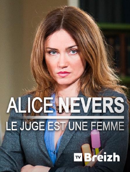 TvBreizh - Alice Nevers, le juge est une femme