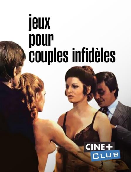 Ciné+ Club - Jeux pour couples infidèles