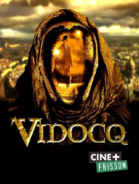 Ciné+ Frisson - Vidocq