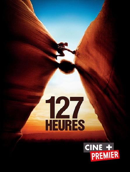 Ciné+ Premier - 127 heures