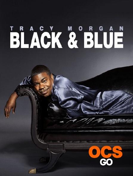 OCS Go - Tracy Morgan : Black and blue