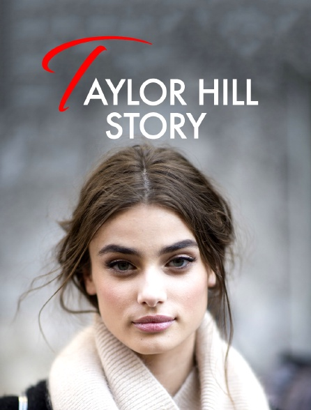 Taylor Hill Story