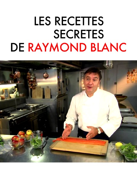 Les recettes secrètes de Raymond Blanc