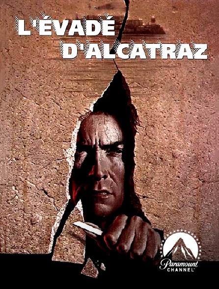 Paramount Channel - L'évadé d'Alcatraz
