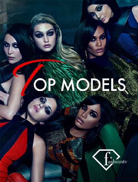 Fashion TV - Top models