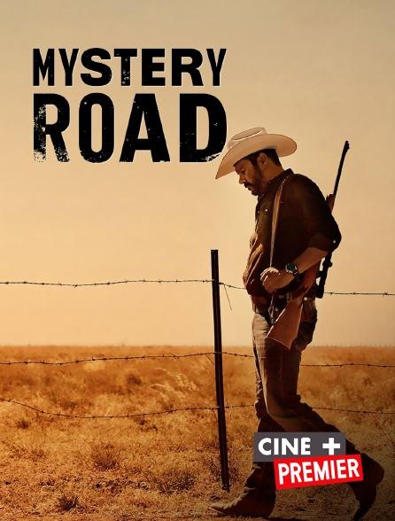 Ciné+ Premier - Mystery Road