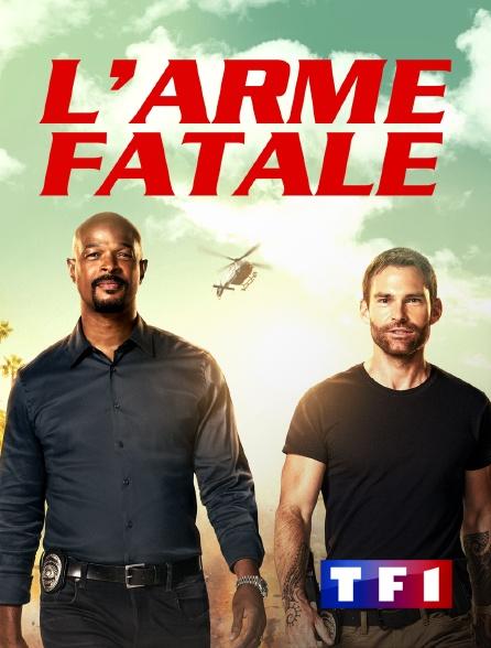 TF1 - L'arme fatale