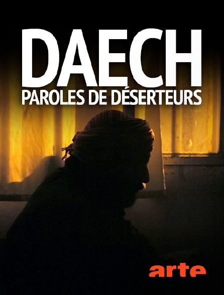 Arte - Daech, paroles de déserteurs