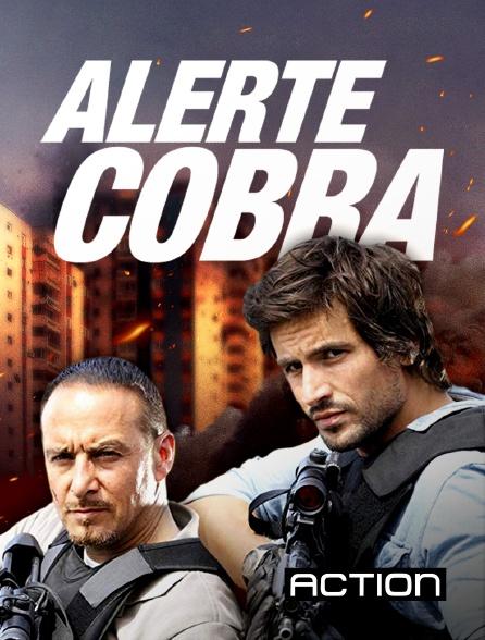 Action - Alerte Cobra en replay