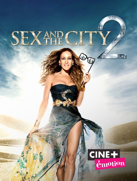 Ciné+ Emotion - Sex and the City 2