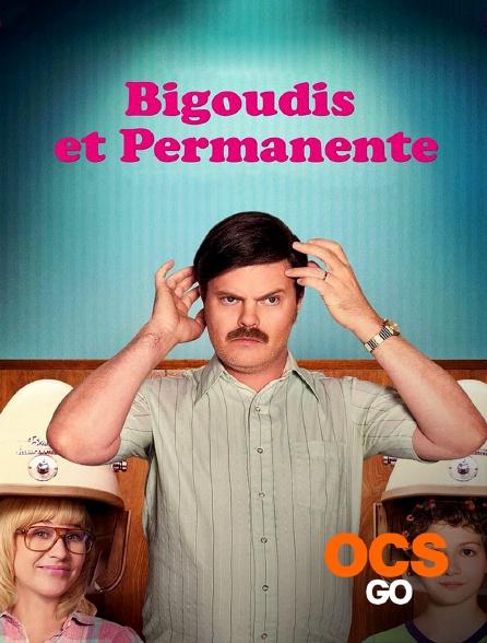 OCS Go - Bigoudis et permanente