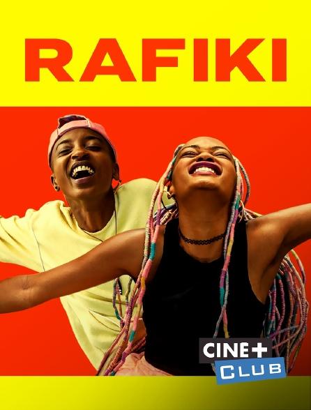 Ciné+ Club - Rafiki