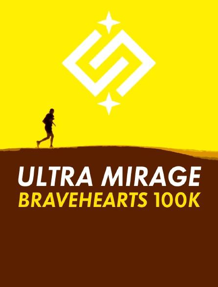 Bravehearts, Ultra Mirage 100K