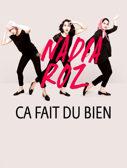Nadia Roz : Ça fait du bien
