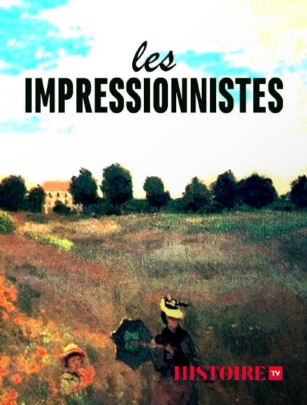 HISTOIRE TV - Les impressionnistes