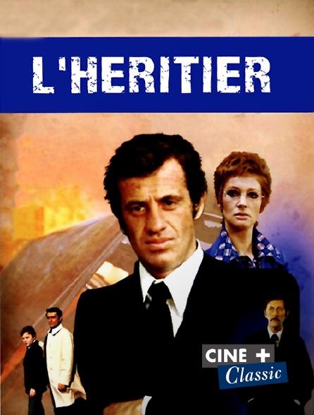 Ciné+ Classic - L'héritier