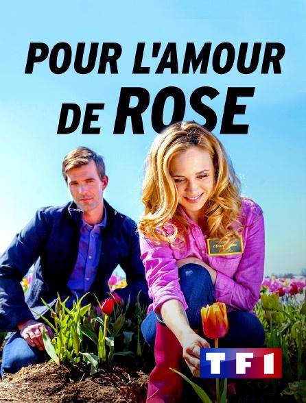 TF1 - Pour l'amour de Rose