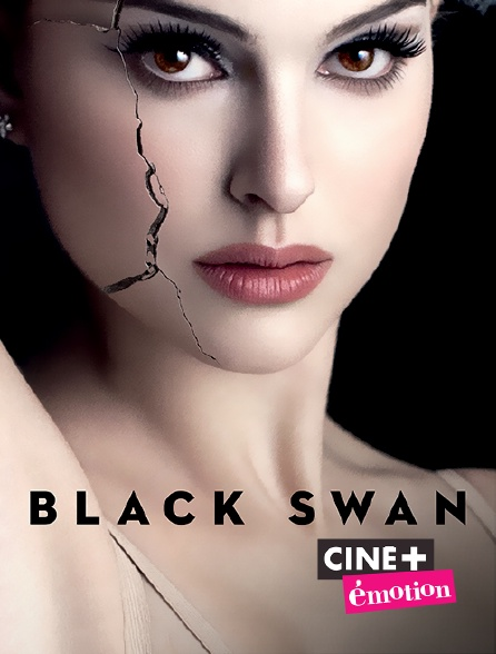 Ciné+ Emotion - Black Swan en replay