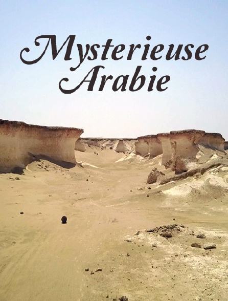 Mystérieuse Arabie