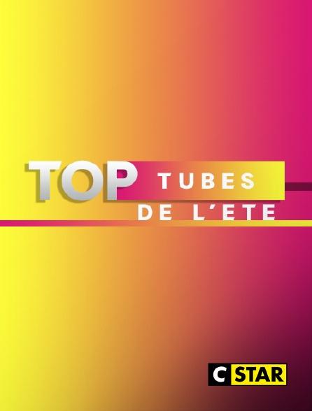 CSTAR - Top tubes de l'été