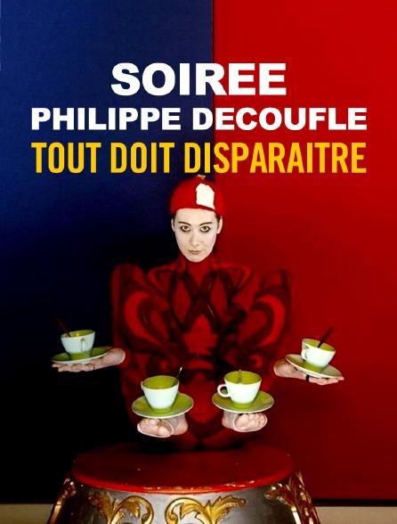 Soirée Philippe Decouflé : Tout doit disparaître