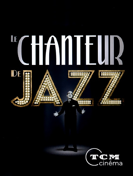 TCM Cinéma - Le chanteur de jazz