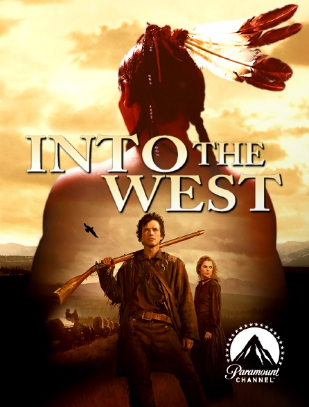 Paramount Channel - Into the West