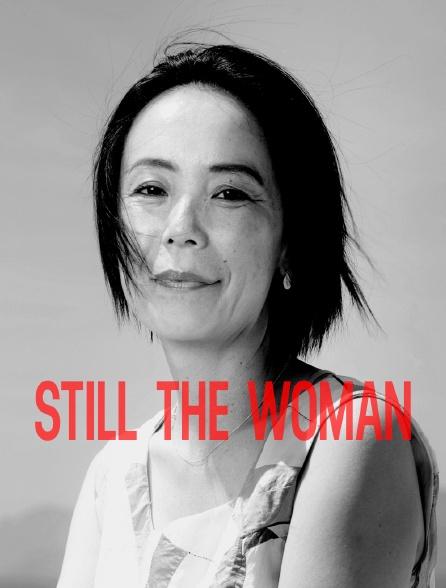 Still The Woman