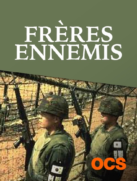 OCS - Frères ennemis