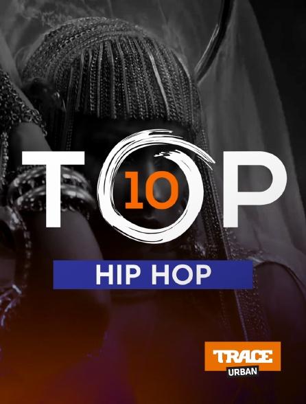Trace Urban - Top 10 Hip Hop